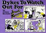 Dykes to Watch Out for : Cartoons - Alison Bechdel