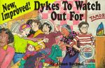 New, Improved! : Dykes to Watch Out for - Alison Bechdel