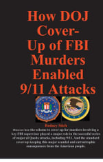 How DOJ Cover-Up of FBI Murders Enabled 9/11 Attacks - Rodey Stich