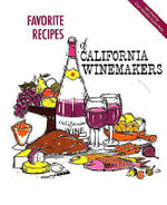 Favourite Recipes of California Winemakers