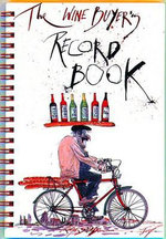 The Wine Buyer's Record Book - Ralph Steadman