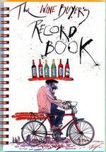 The Wine Buyer's Record Book - Ralph Steadman