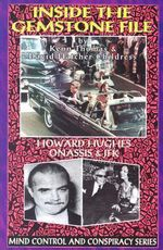 Inside the Gemstone File : The Howard Hughes/JFK Connection - Ken Thomas
