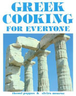 Greek Cooking for Everyone : Second Edition - Theoni Pappas