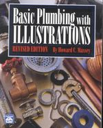 Basic Plumbing with Illustrations - Howard C Massey