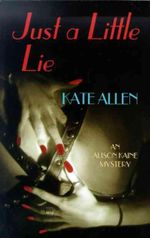 Just a Little Lie - Kate Allen