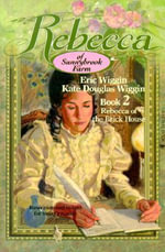 Rebecca of the Brick House - Eric E Wiggin