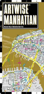Artwise Manhattan : Folding Pocket Size Travel Map - Michael Brown
