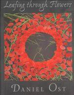 Leafing through Flowers - Daniel Ost