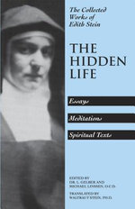 Collected Works : The Hidden Life v. 4 - Edith Stein