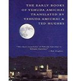The Early Books of Yehuda Amichai - Yehuda Amichai