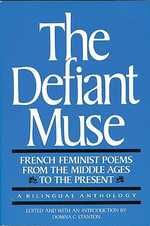 French Feminist Poems from the Middle Ages to the Present : French Feminist Poems from the Middle Ages to the Present