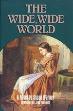 The Wide Wide World - Susan Warner