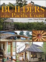 Builders of the Pacific Coast : SHELTER - Lloyd Kahn