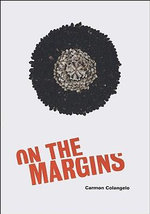 On the Margins - Carmon Colangelo