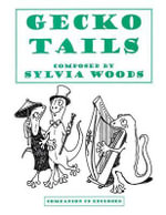 Gecko Tails : Book/CD Pack - Sylvia Woods
