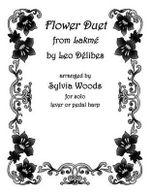Flower Duet from Lakeme : Arranged for Solo Harp