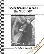 Teach Yourself to Play the Folk Harp - Sylvia Woods