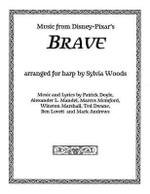 Brave : Music from the Motion Picture Arranged for Harp