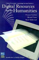 Oxford University Computing Services Guide to Digital Resources for the Humanities : Movie, TV Stars, Sports Heroes, Music Artists and ... - Frances Condron