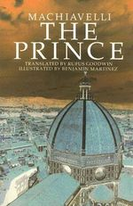 Prince : Excerpts from the Teaching of an American Baul - Niccolo Machiavelli