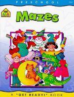 Mazes - School Zone Publishing