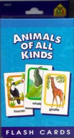 Flash Cards - Animals of All Kinds - School Zone