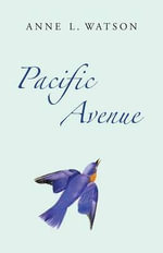 Pacific Avenue - Anne L. Watson