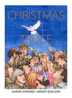 Christmas Truce - Aaron Shepard