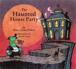 Haunted House Party : Rainbow Morning Music Picture Books - Barry Louis Polisar