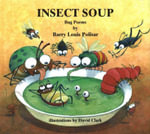 Insect Soup : Bug Poems - Barry Louis Polisar