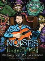 Noises from Under the Rug : The Barry Louis Polisar Songbook - Barry Louis Polisar