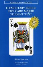 Elementary Bridge Five Card Major Student Text - Shirley Silverman