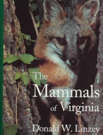 Mammals of Virginia - Professor Donald W Linzey