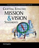 Crafting Effective Mission and Vision Statements - Emil Angelica