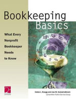 Bookkeeping Basics : What Every Nonprofit Bookkeeper Needs to Know - Bruce M Fife