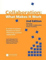 Collaboration : What Makes It Work - Paul W Mattessich