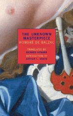 The Unknown Masterpiece : New York Review Books Classics - Honore de Balzac