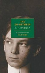 The Go-Between : A Trilogy - L P Hartley