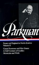 France and England in North America : vol. 2 - Francis Parkman