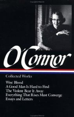 Collected Works : Library of America - Flannery O'Connor