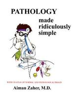 Pathology Made Ridiculously Simple - Aiman Zaher