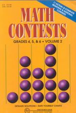 Math Contests - Grades 4, 5, and 6 Vol. 2 : School Years: 1986-87 Through 1990-91 - Steven R Conrad