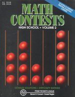 Math Contests - High School Vol. 2 : School Years: 1982-83 Through 1990-91 - Steven R Conrad