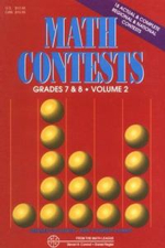 Math Contests - Grades 7 and 8 Vol. 2 : School Years: 1982-83 Through 1990-91 - Steven R Conrad