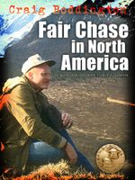 Fair Chase in North America - Craig Boddington