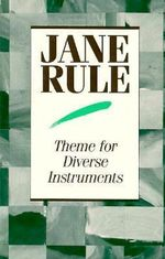 Theme for Diverse Instruments - Jane Rule