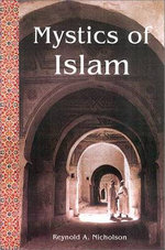 The Mystics of Islam - Reynold A. Nicholson
