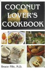 Coconut Lovers Cookbook - Bruce Fife