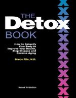 Detox Book : How to Detoxify Your Body to Improve Your Health, Stop Disease & Reverse Aging - Bruce Fife